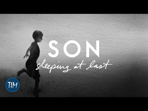 Son - Sleeping At Last
