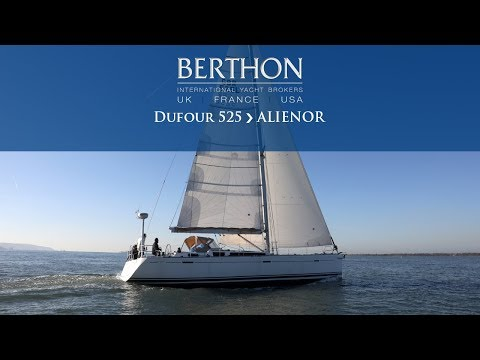 Dufour 525 (ALIENOR) - Yacht for Sale - Berthon International Yacht Brokers