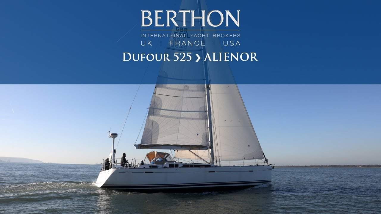 [OFF MARKET] Dufour 525 (ALIENOR) - Yacht for Sale - Berthon International  Yacht Brokers