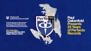 Paul Oakenfold presents Perfecto 25 [Album preview]