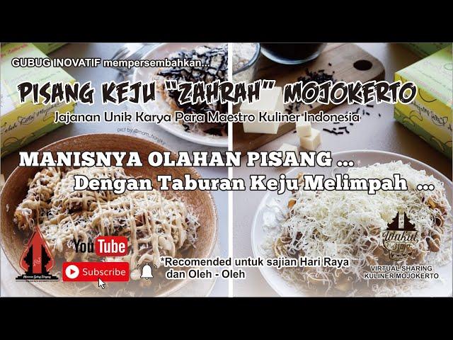 Pisang Keju Zahrah - Gubug Kuliner Eps.22    Mojokerto