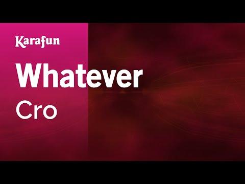 Karaoke Whatever - Cro *