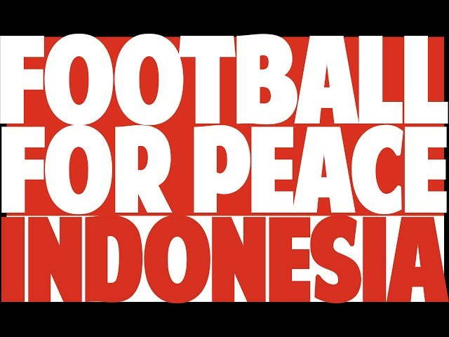 Football For Peace Festival - Jakarta , Indonesia