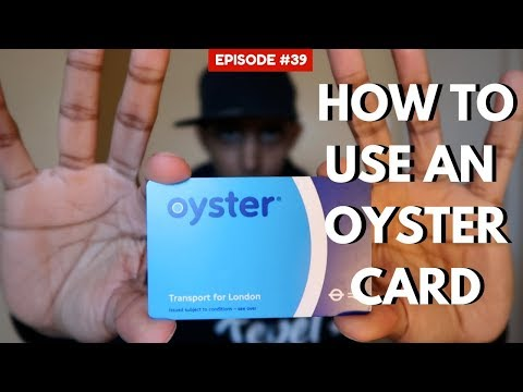 How To Use An Oyster Card  | London Travel