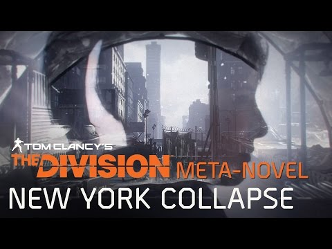Tom Clancy's The Division Meta-Novel - New York Collapse Poradnik Przetrwania