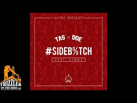 Tas x Doe ft. Simmy - Side Bxtch [Prod. 50Keys] [Thizzler.com]