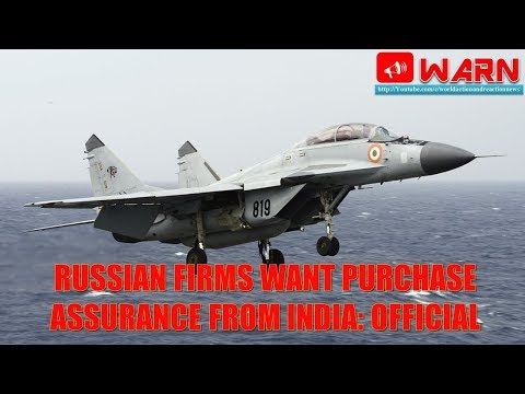 Russian firms want purchase assurance from India: Official
