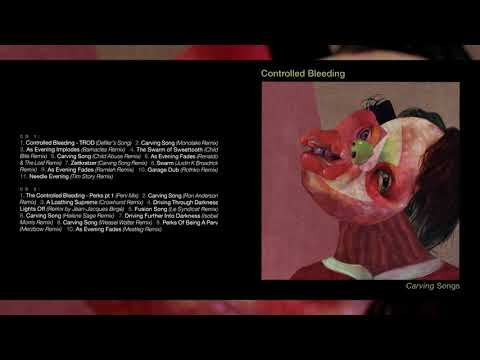 "CONTROLLED BLEEDING ""Carving Songs"" [Full Album]"