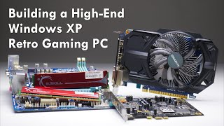 Building a Fast Windows XP Retro Gaming PC with i5-2400 and GTX 750