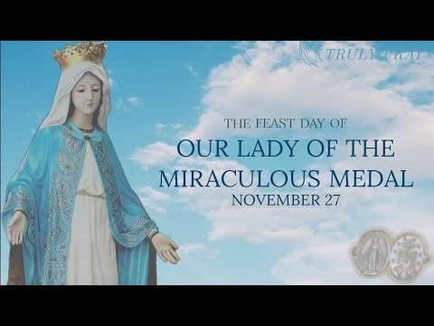 Th Feast Day of Our Lady of the Miraculous Medal