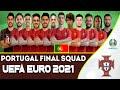 PORTUGAL FINAL SQUAD 2021 UEFA EURO | EURO 2020/21 | PORTUGAL FULL OFFICIAL SQUAD