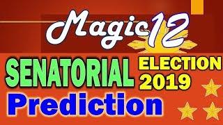 Senatorial Election 2019 |✩| Magic 12 Prediction | Halalan 2019