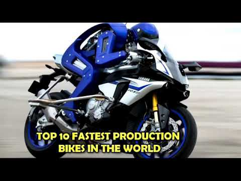 TOP 10FASTEST PRODUCTION BIKES IN THE WORLD