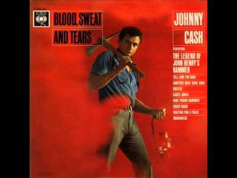 Johnny Cash - Legend Of John Henry's Hammer