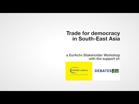 Trade for democracy in South-East Asia
