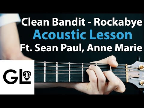 Rockabye: Clean Bandit Ft. Sean Paul + Anne-marie Guitar Lesson EASY 🎸