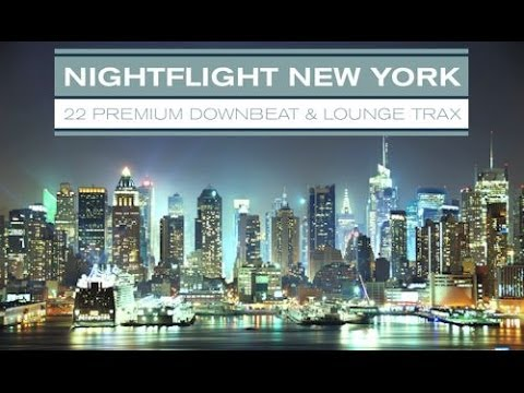 DJ Maretimo - Nightflight New York (Full Album) Big Apple, Metropolitain Lounge Music, HD, 2017
