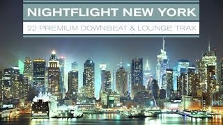 DJ Maretimo - Nightflight New York (Full Album) Big Apple, Metropolitain Lounge Music, HD, 2014