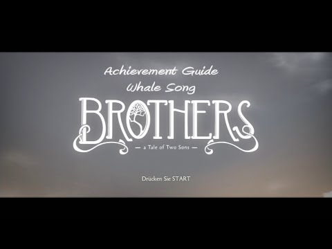 Brothers - A Tale of Two Sons - 100% Achievement Guide