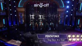 "The Sing-off  - Pentatonix  "" Dog Days Are Over """