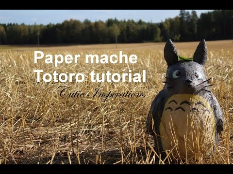 DIY Totoro - Paper mache tutorial