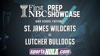 st james vs lutcher football first nbc bank prep showcase