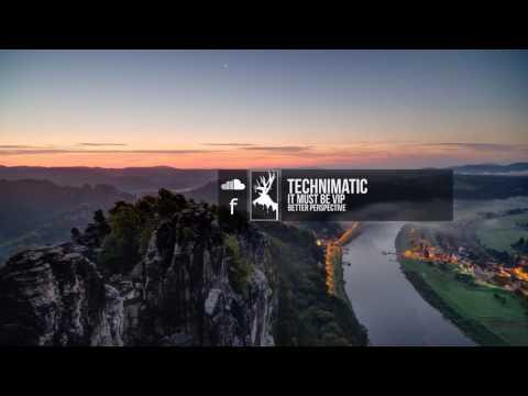 Technimatic - It Must Be VIP