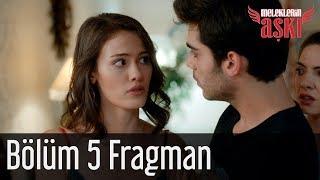 Meleklerin Aşkı 5. Bölüm Fragman