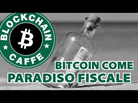 Bitcoin: Paradiso Fiscale Cifrato 2.0