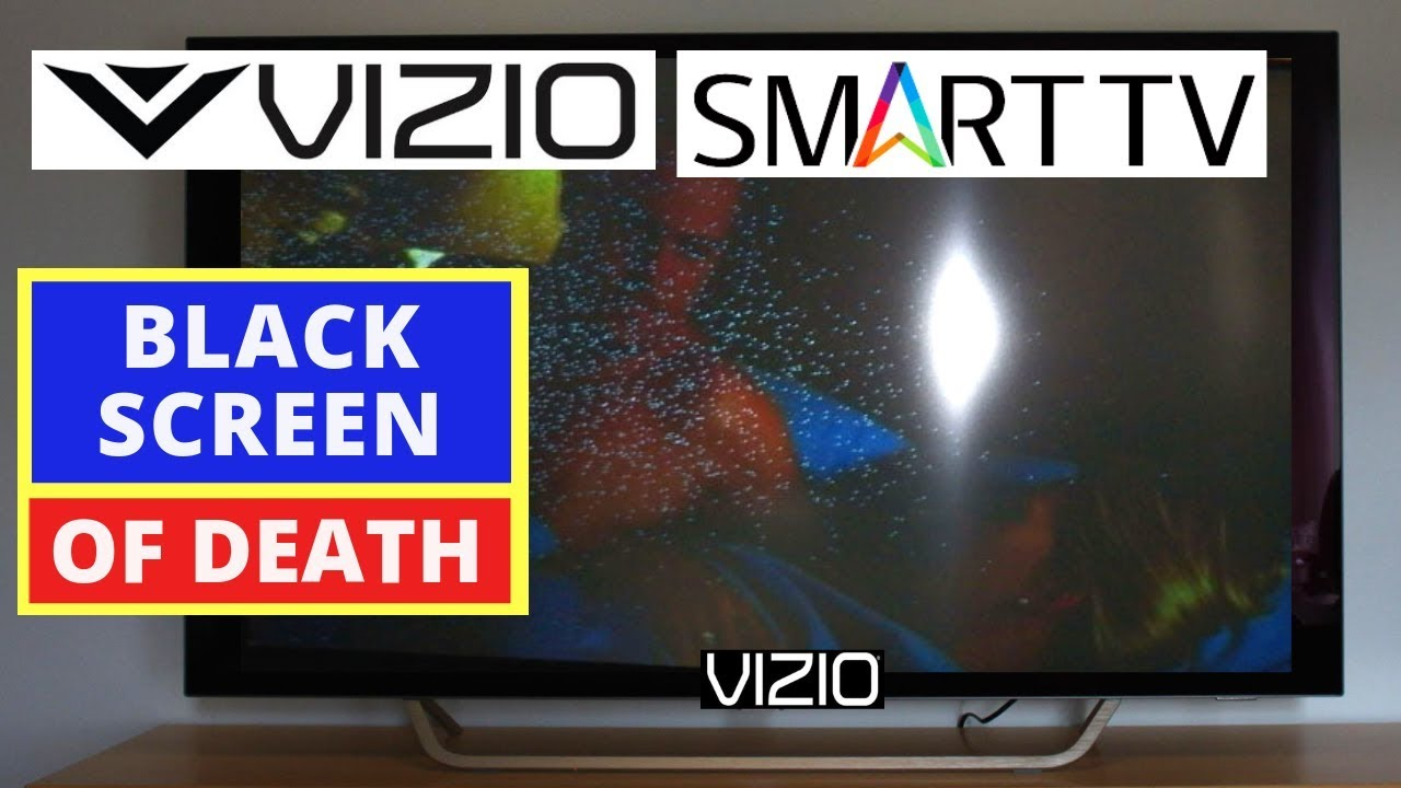 How to Fix VIZIO TV Black Screen Problem || How to Fix VIZIO TV Black  Screen of Death