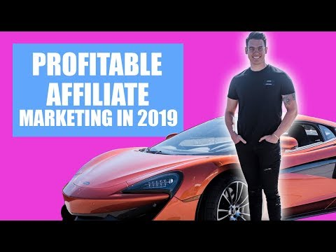 Affiliate Marketing: BEST WAY To Start In 2019 thumbnail