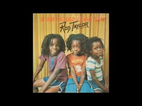 Rod Taylor ‎- If Jah Should Come Now