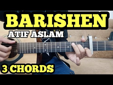 BAARISHEIN - Atif Aslam Guitar Chords Lesson By FUXiNO | 3 Open Chords | Valentine Day Special