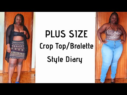 PLUS SIZE| CROP TOP/BRALETTE| STYLE DIARY