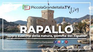 Rapallo - Piccola Grande Italia