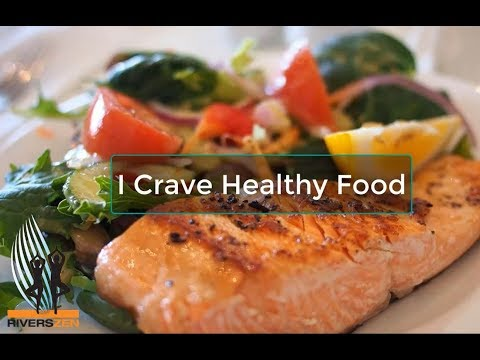 Reflection: I Crave Healthy Food