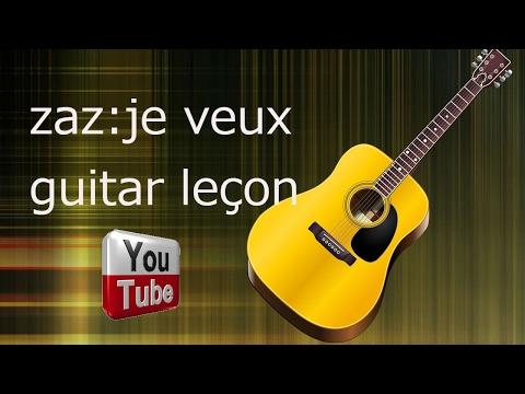 Zaz: je veux guitare leçon (cover)