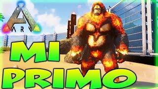 MI PRIMO DE ARK XD GIGANTOPITECUS DE FUEGO!! ARK SURVIVAL EVOLVED MODS - Patty Dragona