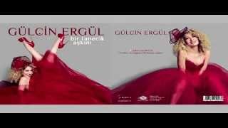 Gulcin Ergul - Askin Tezahuru (Erdinc Erdogdu Chillstep Remix)