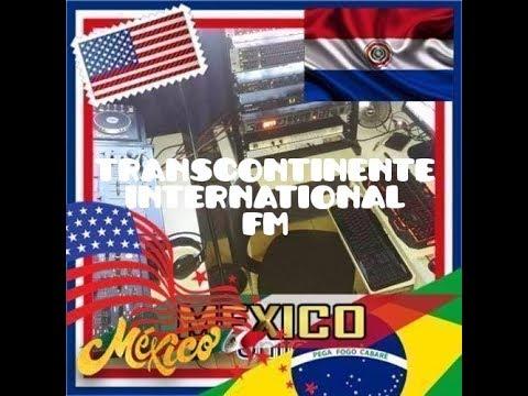 Baixar Transcontinente Fm International - Filiais: Brasil, Mexico, Paraguay e Estados Unidos.