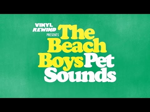 Vinyl Rewind - The Beach Boys - Pet Sounds vinyl album review