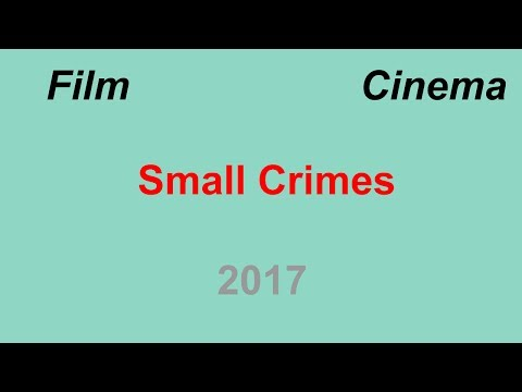 Small Crimes (film 2017) streaming vf