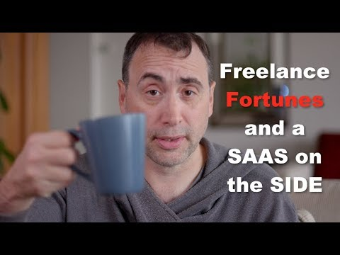 Freelance Fortunes and a SAAS on the Side