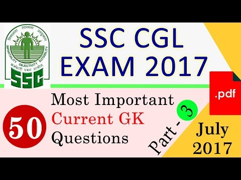 Important Current Affairs Questions of July 2017 Part 3 for SSC CGL Exam 2017 with PDF Download