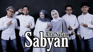 ALFA SALAM ( Solatumminallah ) - Lirik by SABYAN  UNOFFICIAL MUSIC