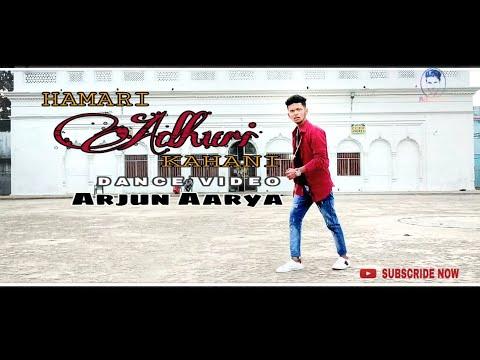 Hamari adhuri kahani/dance video 2018
