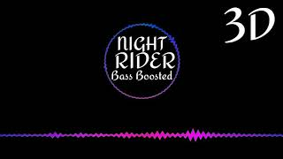 I'M NIGHT RIDER __ Emiway Bass Boosted Song __ 3d songs __ I'm rider Dj Remix Songs