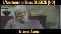 L'Abécédaire de GILLES DELEUZE: A comme Animal