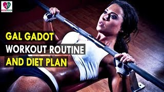 Gal gadot workout and diet plan || health sutra - best health tips