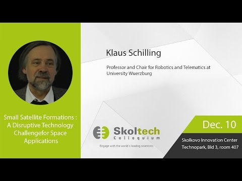 Skoltech Colloquium: Small Satellite Formations with Prof Schilling, 10.12.2015